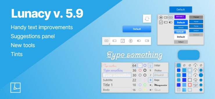 Lunacy 5.9: Text Improvements, Suggestions Panel, Tints and More